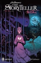 Jim Henson's The Storyteller: Witches #4 by Anthony Mighella