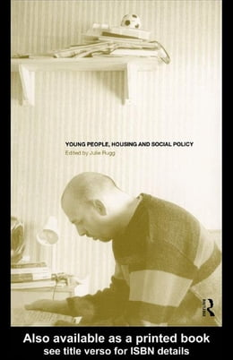 Book Young People, Housing and Social Policy by Rugg, Dr Julie