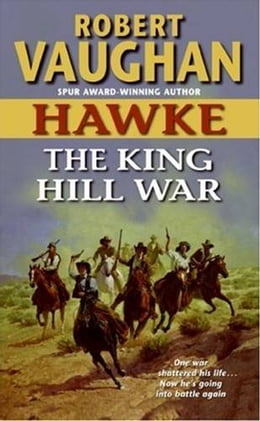 Book Hawke: The King Hill War by Robert Vaughan