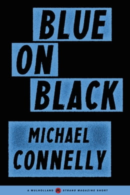 Book Blue on Black by Michael Connelly