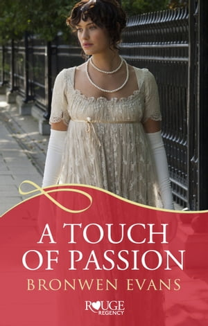 A Touch of Passion: A Rouge Regency Romance (Disgraced Lords #3)