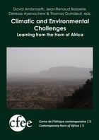 Climatic and Environmental Challenges: Learning from the Horn of Africa by Thomas Guindeuil