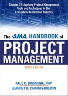 The AMA Handbook of Project Management, Chapter 37 by Paul C. DINSMORE