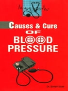 Causes and Cure of Blood Pressure by Dr. Satish Goel