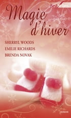 Magie d'hiver: Anthologie by Sherryl Woods