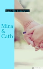 Mira and Cath by Isabella Doucette