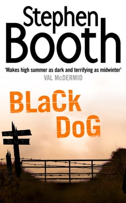 Book Black Dog (Cooper and Fry Crime Series, Book 1) by Stephen Booth