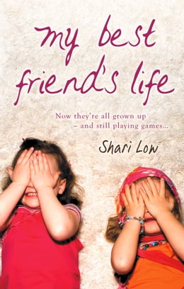 Book My Best Friend's Life by Shari Low