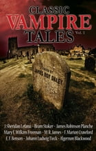 Classic Vampire Tales (Vol. 1) by James Roy Daley