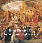 King Richard II, with line numbers by William Shakespeare