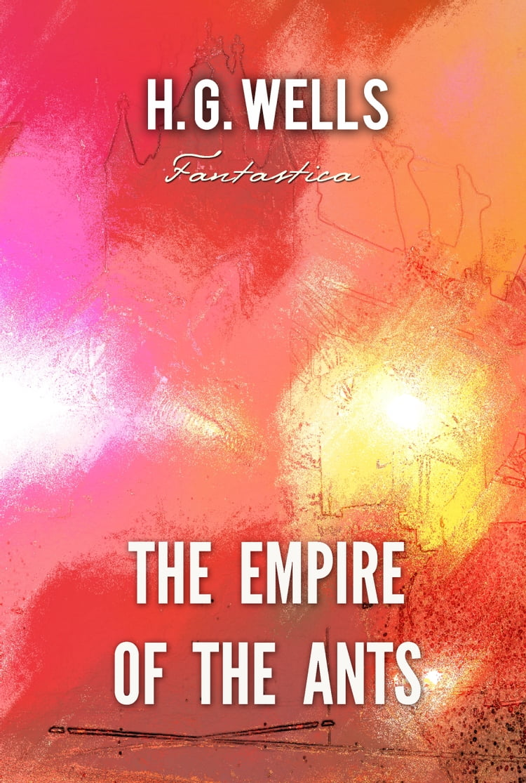 Empire Of The Ants Book