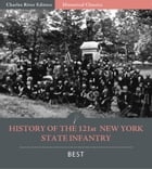History of the 121st New York State Infantry by Isaac Best