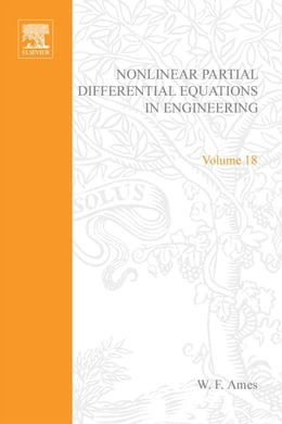 Book Nonlinear Partial Differential Equations in Engineering by Ames, W. F.