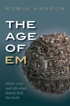 The Age of Em Cover Image