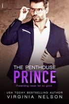The Penthouse Prince by Virginia Nelson
