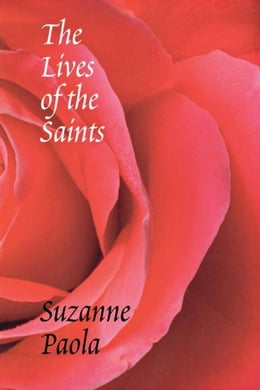 Book The Lives of the Saints by Paola, Suzanne