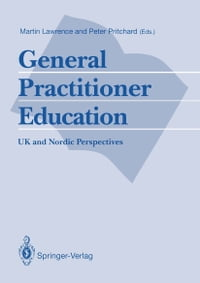 General Practitioner Education: UK and Nordic Perspectives