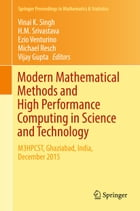 Modern Mathematical Methods and High Performance Computing in Science and Technology: M3HPCST, Ghaziabad, India, December 2015 by Vinai K. Singh