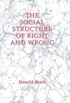 The Social Structure of Right and Wrong