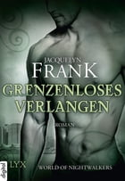 World of Nightwalkers - Grenzenloses Verlangen by Jacquelyn Frank