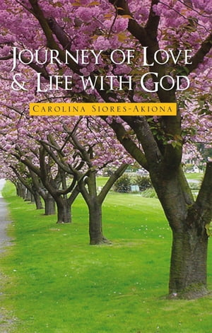 Journey of Love & Life with God
