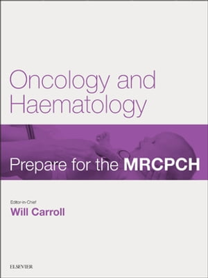 Oncology & Haematology Prepare for the MRCPCH. Key Articles from the Paediatrics & Child Health journal