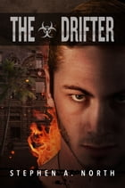 The Drifter by Stephen A. North