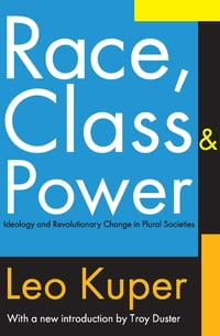 Race, Class, and Power