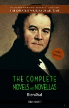 Stendhal: The Complete Novels and Novellas [newly updated] (Book House Publishing) by Stendhal