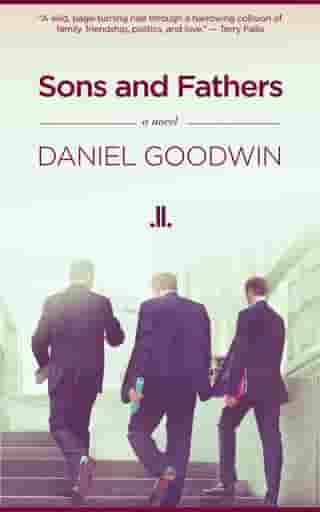 Sons and Fathers by Daniel Goodwin
