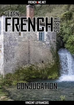 Learn French Verbs - Conjugation - Futur antérieur (+ AUDIO)