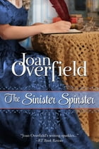 The Sinister Spinster by Joan Overfield