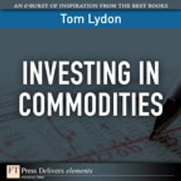 Book Investing in Commodities by Tom Lydon