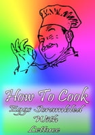 How To Cook Eggs Scrambled With Lettuce by Cook & Book
