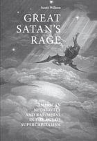 Great Satan's rage: American negativity and rap/metal in the age of supercapitalism by Scott Wilson