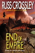 End of Empire by Russ Crossley