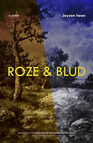 Roze & Blud: A Long Poem