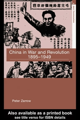 Book China in War and Revolution, 1895-1949 by Zarrow, Peter