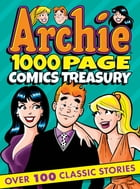 Archie 1000 Page Comics Treasury by Archie Superstars