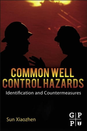 Common Well Control Hazards Identification and Countermeasures