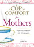 A Cup of Comfort for Mothers 19044c78-c052-4882-ad1a-25cc6d04ce51