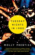 Tuesday Nights in 1980 Cover Image