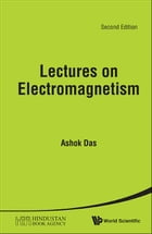 Lectures on Electromagnetism by Ashok Das
