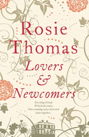 Lovers and Newcomers by Rosie Thomas