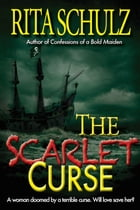 The Scarlet Curse by Rita Schulz