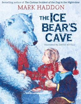Book The Ice Bear's Cave by Mark Haddon