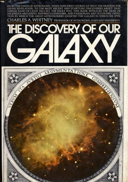 Book Discovery of Our Galaxy by Charles A. Whitney