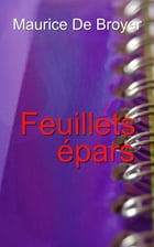 Feuillets épars by Maurice De Broyer