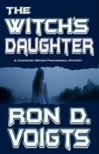 The Witch's Daughter by Ron D. Voigts