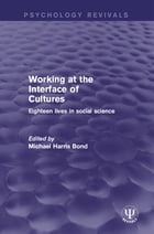 Working at the Interface of Cultures: Eighteen Lives in Social Science